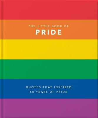 Little Book of Pride, The: Quotes to live by