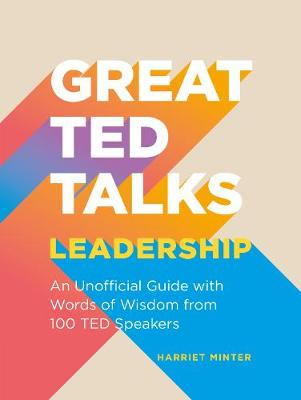 Great TED Talks: Leadership: An unofficial guide with words ...