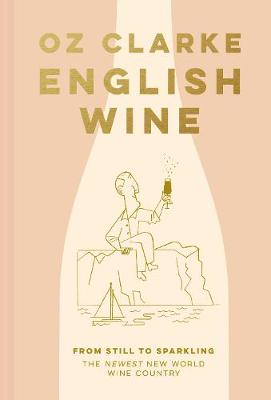 English Wine: From still to sparkling: The NEWEST New World ...