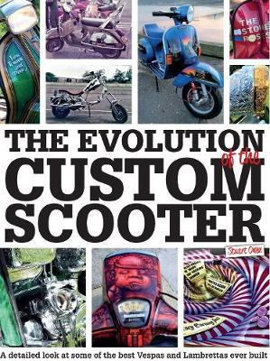 Evolution of the Custom Scooter, The