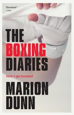 Boxing Diaries, The: How I Got Hooked