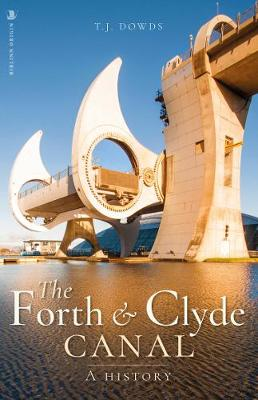 Forth and Clyde Canal, The: A History