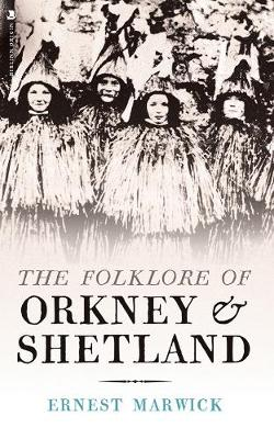 Folklore of Orkney and Shetland, The