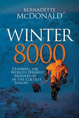Winter 8000: Climbing the world's highest mountains in...