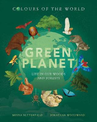 Colours of the World: Green Planet