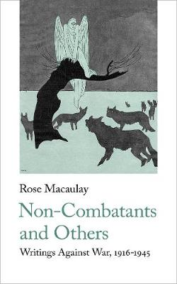 Non-Combatants and Others: Writings Against War