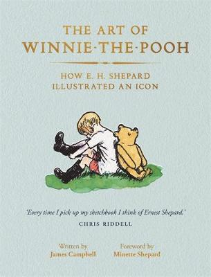 Art of Winnie-the-Pooh, The: How E. H. Shepard Illustrated a...