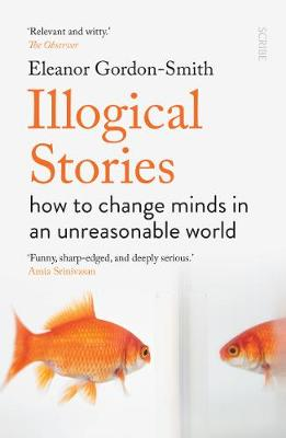 Illogical Stories: how to change minds in an unreasonable wo...