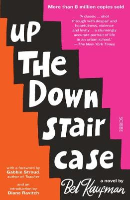 Up the Down Staircase: the timeless, bestselling novel about...
