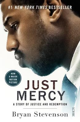 Just Mercy (Film Tie-In Edition): a story of justice and red...