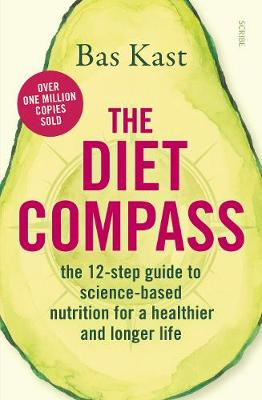 Diet Compass, The: the 12-step guide to science-based nutrition for a healthier and longer life