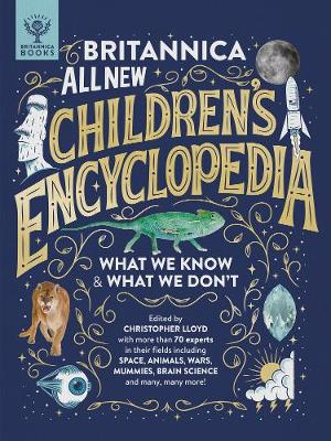 Britannica All New Children's Encyclopedia: What We Kn...