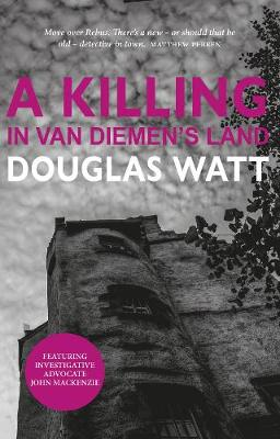 Killing in Van Diemen's Land, A