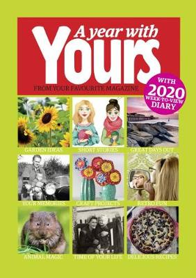 Year With Yours – Yours Magazine Yearbook 2020, A: wit...