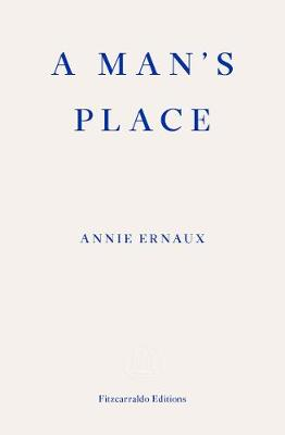 Man's Place, A by Annie Ernaux, Tanya Leslie