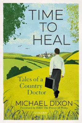 Time to Heal: Tales of a Country Doctor