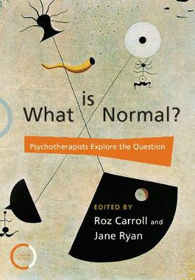 What is Normal?: Psychotherapists Explore the Question