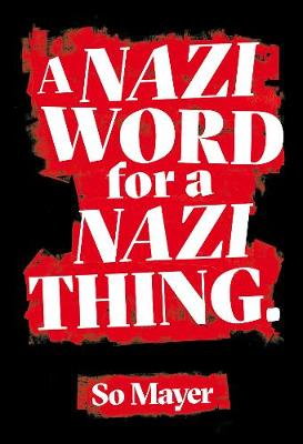 Nazi Word For A Nazi Thing, A