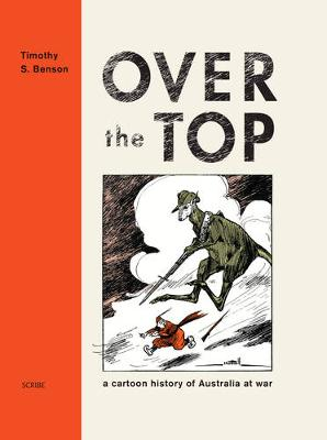 Over the Top: a cartoon history of Australia at war
