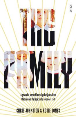 Family, The: the shocking true story of a notorious cult