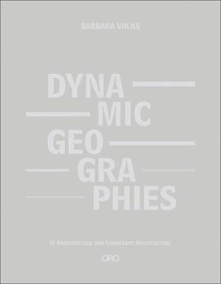 Dynamic Geographies