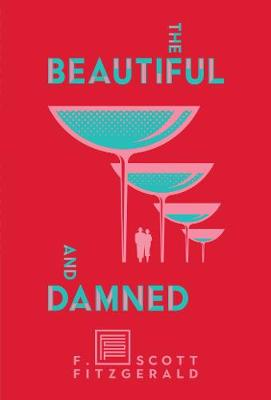 Beautiful and Damned, The