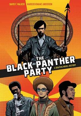 Black Panther Party, The: A Graphic Novel History