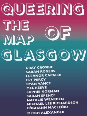 Queering the Map of Glasgow