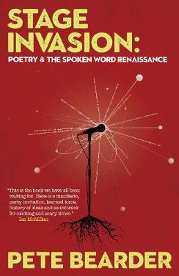 Stage Invasion: Poetry & the Spoken Word Renaissance