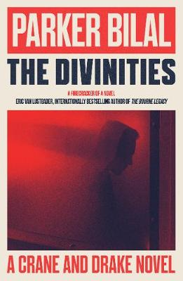 Divinities, The: A Crane and Drake Novel
