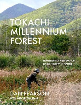 Tokachi Millennium Forest: Pioneering a New Way of Gardening...
