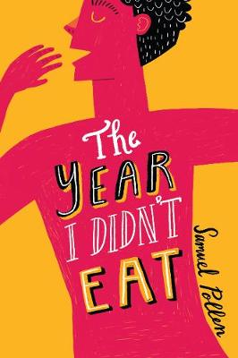 Year I Didn't Eat, The