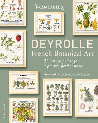 Deyrolle: French Botanical Art: 21 Nature Prints for a Pictu...