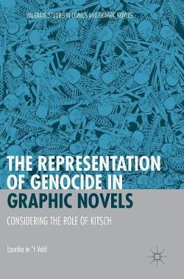 Representation of Genocide in Graphic Novels, The: Considering the Role of Kitsch