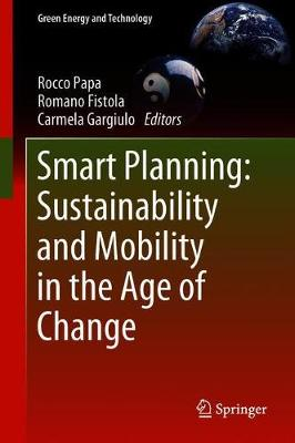 Smart Planning: Sustainability and Mobility in the Age of Ch...