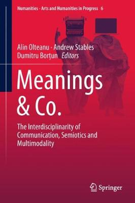 Meanings & Co.: The Interdisciplinarity of Communication...