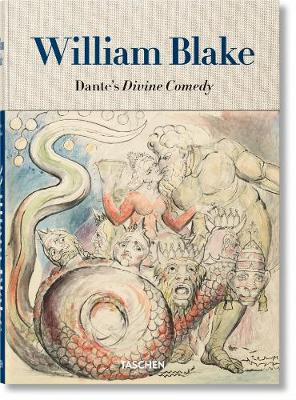 William Blake. Dante's 'Divine Comedy'. The Complete Drawings