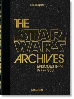 Star Wars Archives. 1977-1983. 40th Ed., The
