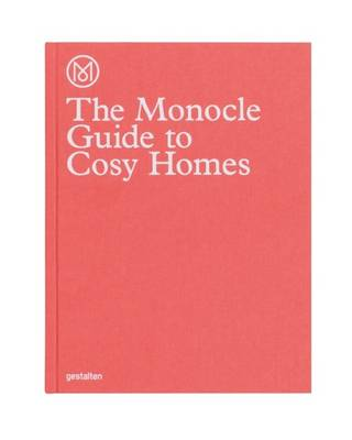 Monocle Guide to Cosy Homes, The
