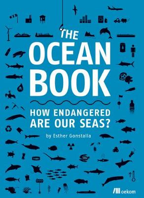 Ocean Book, The: How Endangered are Our Seas?