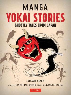 Manga Yokai Stories: Ghostly Tales from Japan (Seven Manga Ghost Stories)