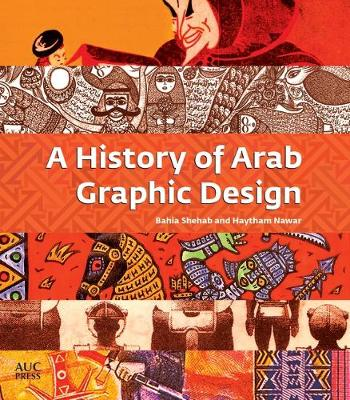 History of Arab Graphic Design, A