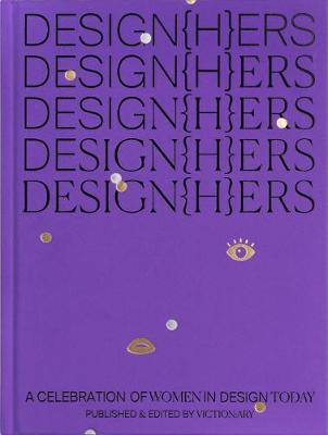 DESIGN(H)ERS: A Celebration of Women in Design Today
