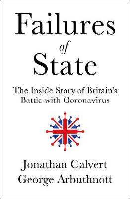 Failures of State: The Inside Story of Britain's Battl...