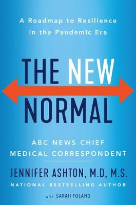 New Normal, The: A Roadmap to Resilience in the Pandemic Era