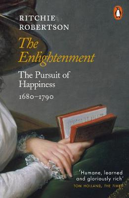 Enlightenment, The: The Pursuit of Happiness 1680-1790