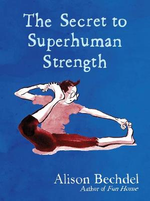 Secret to Superhuman Strength, The