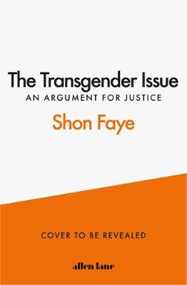 Transgender Issue, The: An Argument for Justice