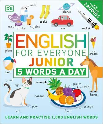 English for Everyone Junior 5 Words a Day: Learn and Practis...