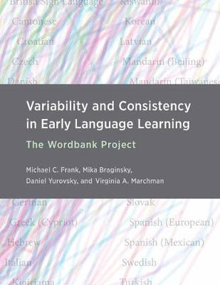 Variability and Consistency in Early Language Learning: The ...